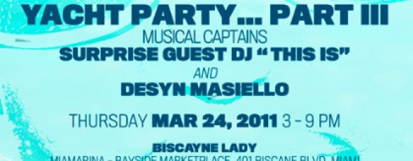 This Is… Yacht Party Pt 3 Feat. Desyn Masiello & Sander Kleinenberg