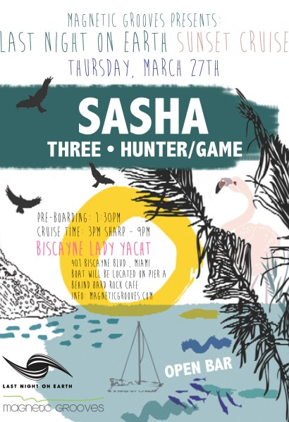Last Night On Earth Sunset Cruise w/ Sasha and special guests | Thurs Mar 27