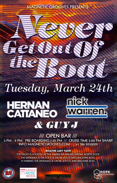 Never Get Out of the Boat w Hernan Cattaneo, Nick Warren, Guy J