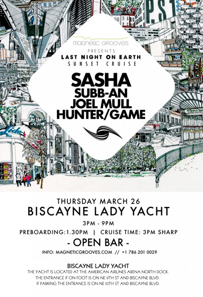 Last Night on Earth w Sasha, Subb-An, Joel Mull, Hunter/Game | Thurs Mar 26