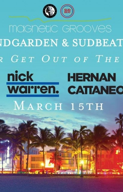 Never Get Out of the Boat w Hernan Cattaneo, Nick Warren