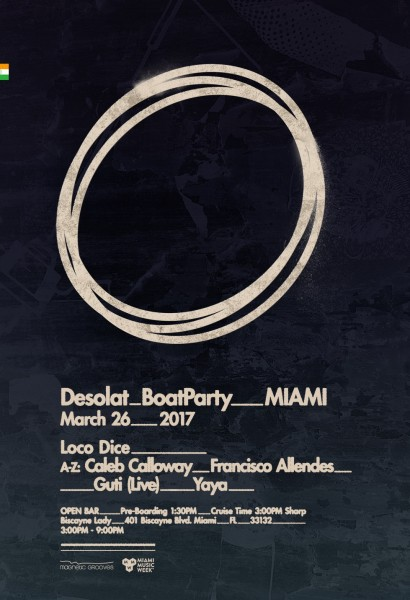 Desolat Boat Party w Loco Dice, Guti (Live), Caleb Calloway, Francisco Allendes, Yaya | Sun, Mar 26th