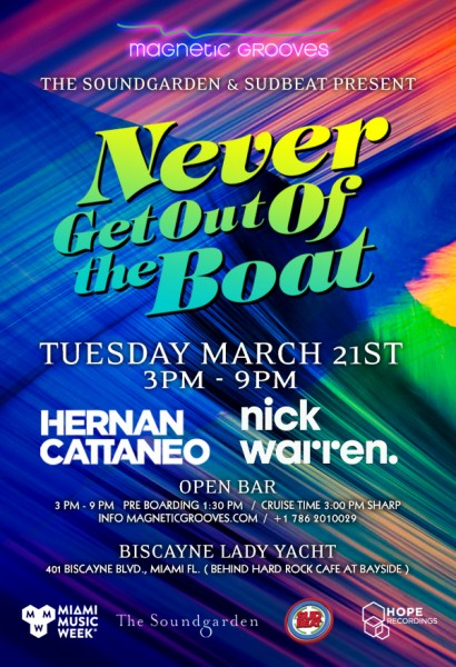 Never Get Out of the Boat w Hernan Cattaneo & Nick Warren | Tues, Mar 21st